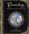 Pirateology ~ A Pirate's Guide and Model Ship - Dugald A. Steer