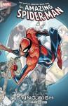 Spider-Man: Dying Wish - Dan Slott, Richard Elson, Humberto Ramos