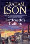 Hardcastle's Traitors - Graham Ison