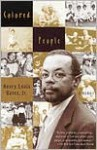 Colored People - Henry Louis Gates Jr.