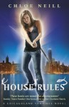 House Rules (Chicagoland Vampires #7) - Chloe Neill