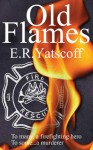 Old Flames - E.R. Yatscoff