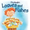 Loaves and Fishes-Tiny Readers - Juliet David, Hannah Wood