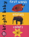 Bright Baby Soft-To-Touch Large: words,animals,colors - Roger Priddy