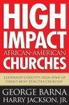 High Impact African American Churches - George Barna