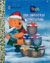 The Sweetest Christmas (Little Golden Storybooks) - Ann Braybrooks