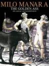 Manara's the Golden Ass - Milo Manara
