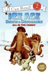 Ice Age: Dawn of the Dinosaurs: All in the Family - Sierra Harimann