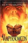 Vampyrnomicon - Scott M. Baker