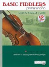 Basic Fiddlers Philharmonic Celtic Fiddle Tunes: Violin [With CD (Audio)] - Andrew H. Dabczynski