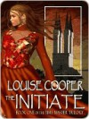 The Initiate [Time Master Trilogy Book 1] - Louise Cooper