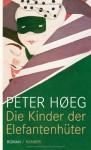 Die Kinder der Elefantenhüter - Peter Høeg, Peter Urban-Halle