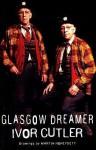 Glasgow Dreamer - Ivor Cutler