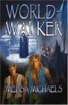 World-Walker - Melisa Michaels