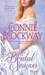 The Bridal Season: A Loveswept Historical Classic Romance - Connie Brockway