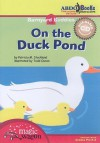 On the Duck Pond - Patricia M. Stockland, Todd Ouren