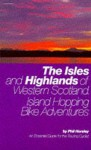 Western Isles And Highlands - Phil Horsley