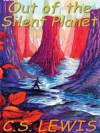Out of the Silent Planet (Space Trilogy #1) - C.S. Lewis, Geoffrey Howard