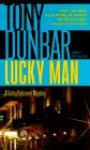 Lucky Man: A Tubby Dubonnet Mystery - Tony Dunbar, Anthony P. Dunbar