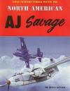 Naval Fighters Number Twenty-Two North American AJ Savage - Steve Ginter