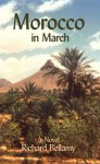 Morocco in March - Richard Bellamy