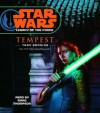 Star Wars: Legacy of the Force: Tempest: Book 3 - Marc Thompson, Troy Denning