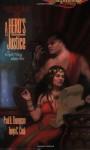 A Hero's Justice - Paul B. Thompson, Tonya C. Cook