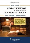 Legal Writing and Other Lawyering Skills, Sixth Edition - Schultz