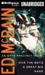 Give the Boys a Great Big Hand (87th Precinct) - Ed McBain