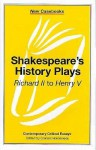 Shakespeare's History Plays - Graham Holderness