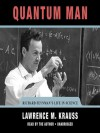 Quantum Man: Richard Feynman's Life in Science (MP3 Book) - Lawrence M. Krauss