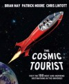 The Cosmic Tourist - Brian May, Chris Lintott, Patrick Moore