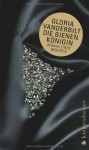 Die Bienenkönigin Roman Einer Begierde - Gloria Vanderbilt, Teja Schwaner