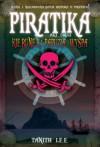 Piratika. Kierunek: Papuzia wyspa - Tanith Lee