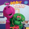 Let's Go Visit The Doctor - Margie Larsen, Dennis Full, Scholastic Inc.