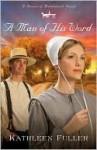 A Man of His Word - Kathleen Fuller