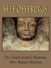 Self Offerings - Chakravarthi Sharma