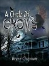 Circle of Crows - Brynn Chapman