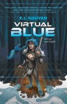 Virtual Blue - R.J. Sullivan, Amanda DeBord, Bonnie Wasson