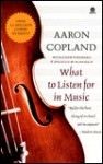 What to Listen For in Music - Aaron Copland, William Schuman