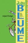 Superfudge (Fudge, #2) - Judy Blume
