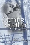 Coming Together: With Sommer - Sommer Marsden, Alessia Brio