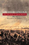 Abraham Lincoln and the Road to Emancipation: 1861-1865 - William K. Klingaman