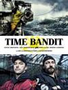 Time Bandit: Zwei Brüder, die Beringsee und der Fang ihres Lebens (German Edition) - Andy Hillstrand, Florin Preussler, Olaf Kanter, Malcolm MacPherson