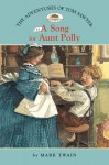 The Adventures of Tom Sawyer 1: Song for Aunt Polly (Easy Reader) - Mark Twain, Catherine Nichols, Amy June Bates
