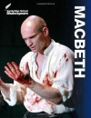 Macbeth - Linzy Brady, David James, Rex Gibson, Vicki Wienand, Richard Andrews