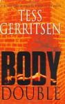 Body Double (Jane Rizzoli & Maura Isles, #4) - Tess Gerritsen