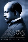 From David Walker to Barack Obama: Ethiopianists as Keepers of the African Dream - Emma S. Etuk