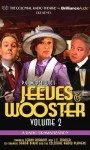 Jeeves and Wooster Vol. 2: A Radio Dramatization - Jerry Robbins, J.T. Turner, The Colonial Radio Players