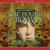 The Hound of Rowan - Henry H. Neff, Jeff Woodman